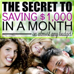 the secret to saving 1000 a month featured