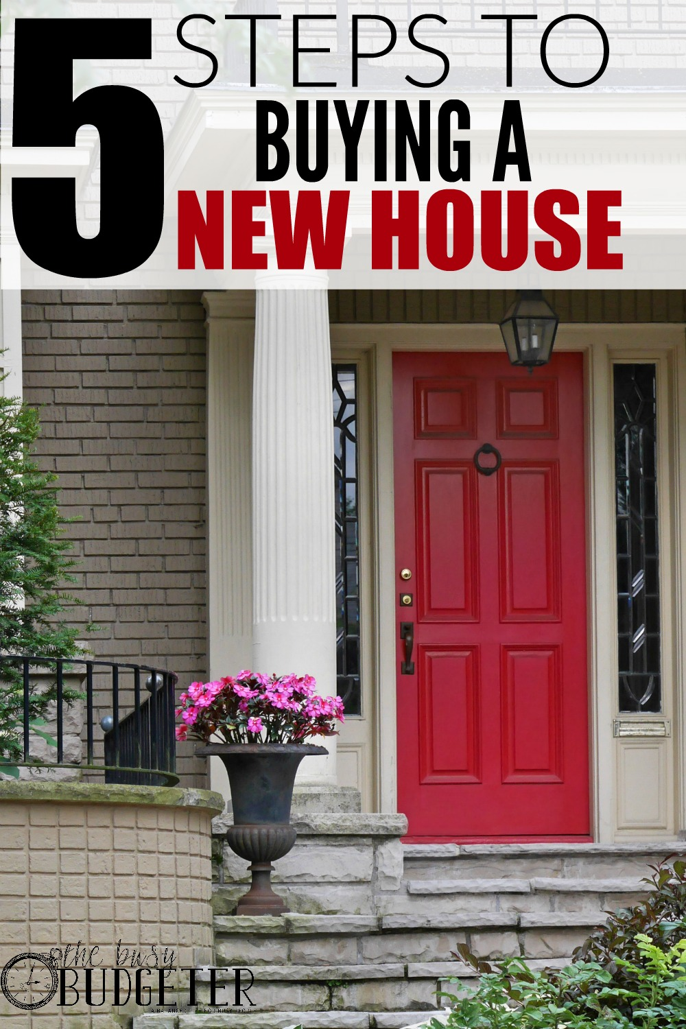 5 Steps To Buying A New House. This post was exactly what I needed to read right now. We've been talking about buying a home but weren't sure where to start! Now I feel like it could be totally manageable for us to start the process!