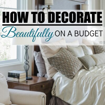 6 Step System to Decorate Beautifully on a Budget