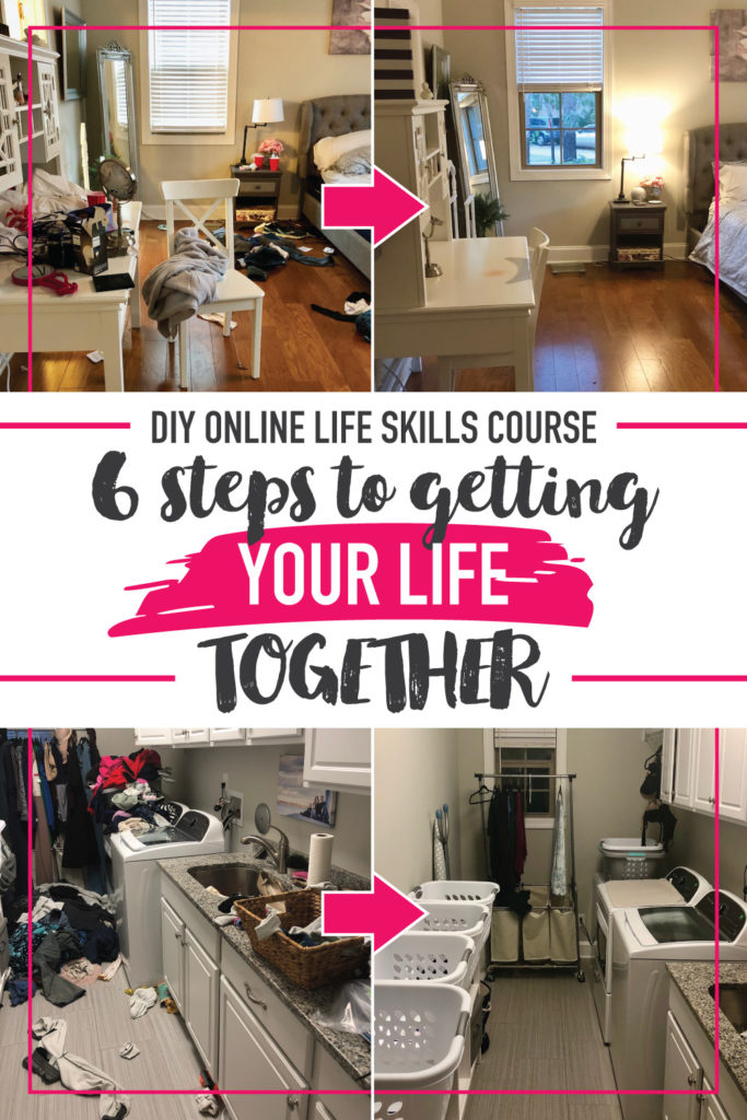 DIY Online Life Skills Course: 6 Steps to Getting Your Life Together. Finally a life skills course to help dig me out of this mess! How does anyone figure this out on their own?