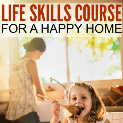 DIY Life Skills Course For a Happy Home