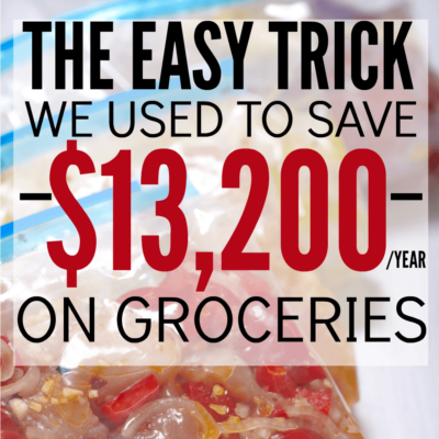 The Easy Way to Save on Groceries (over $13,200 a year!)