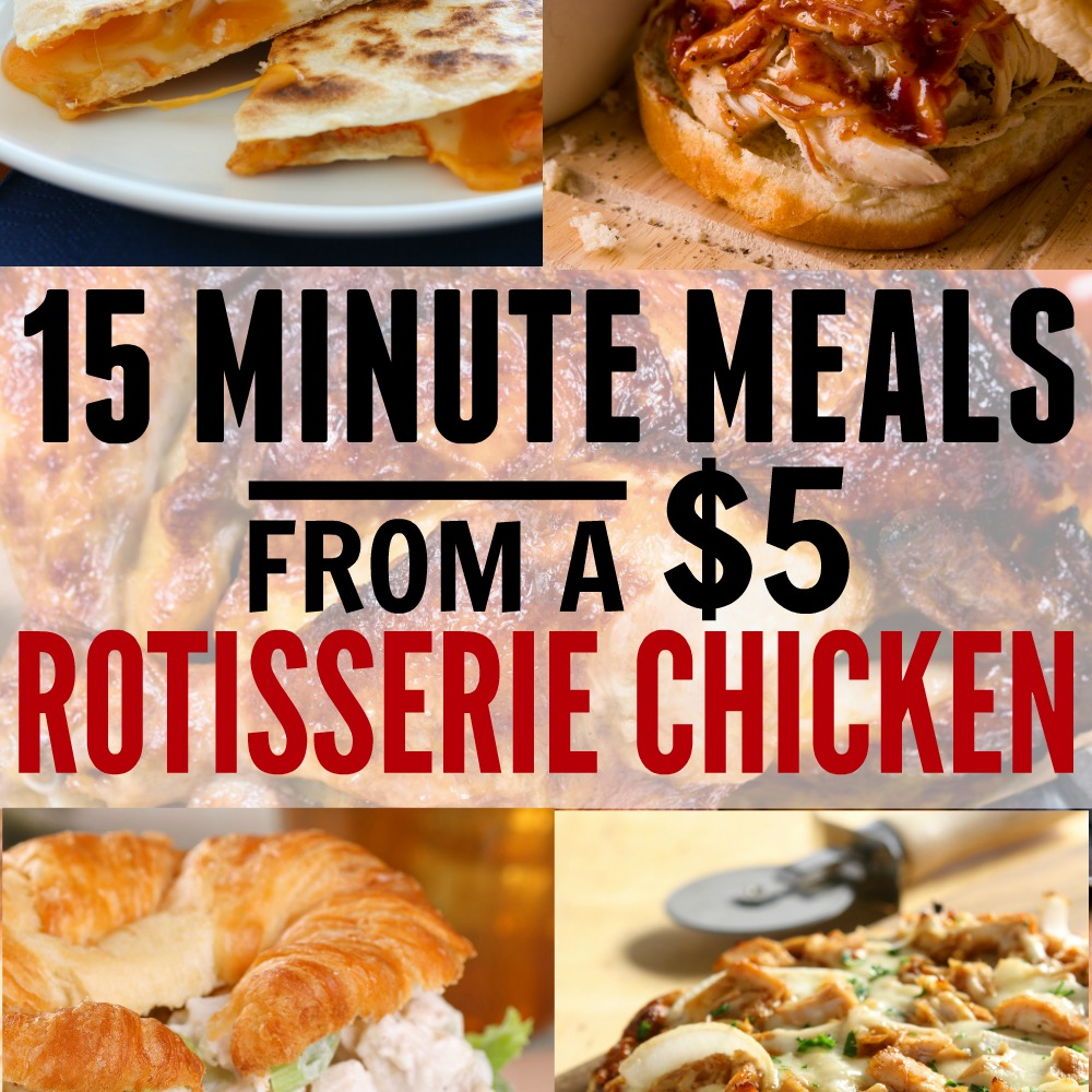 These super easy 15 minute meals from a rotisserie chicken is an easy way to throw together a cheap dinner.
