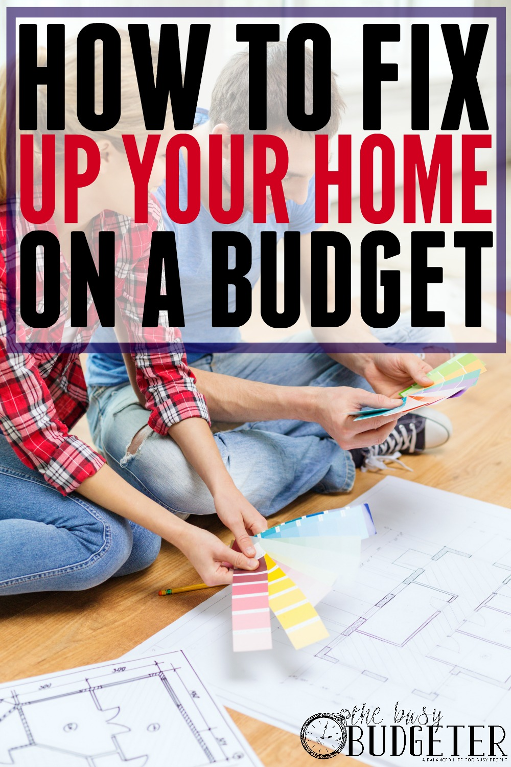 Fix Up Your Home on A Budget: Love this! I've been trying to tell my husband why we need to prioritize doing a few updates to our house before we sell it but he keeps saying we shouldn't spend the money. This gave me some great ideas on the best changes to make and how to do it while staying within our budget!