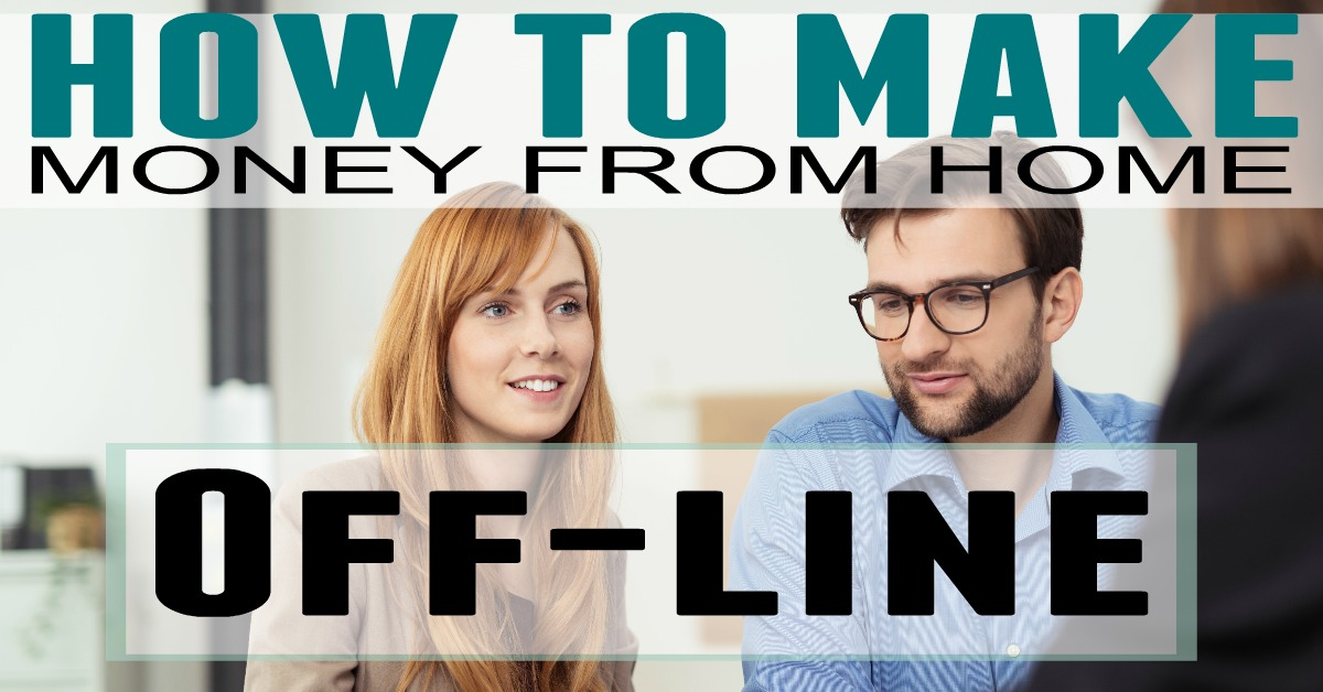 How to Make Money From Home Offline in a Business - The Busy