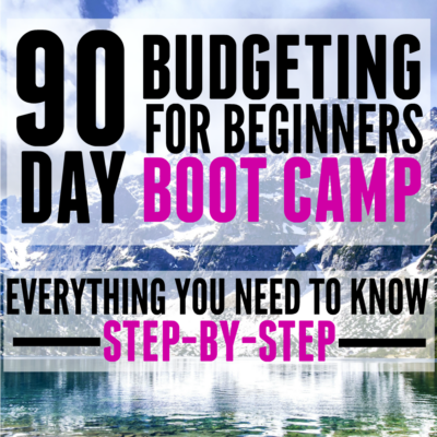 90 Day Budget for Beginners Boot Camp