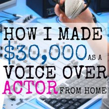 This Stay at Home Dad Made $30,000 as a Voice Over Actor Last Year!
