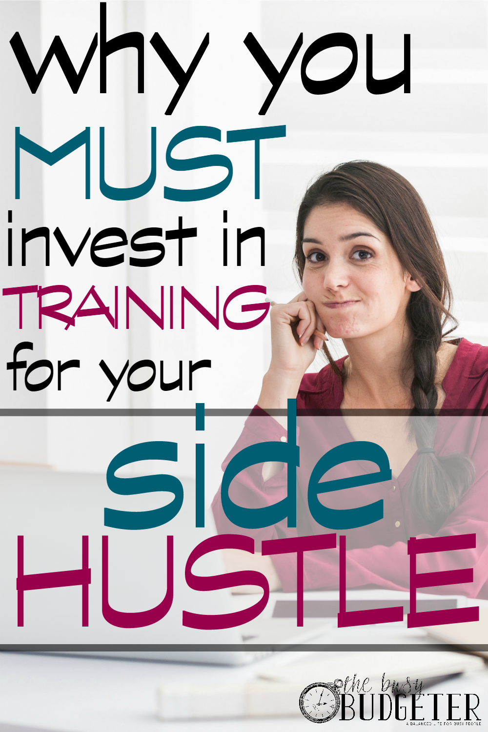 "Why You Must Invest In Training For Your Side Hustle. *completely agree*. I'm a blogger too and did the same thing. (Great review for the start up bundle! I've been waiting for it to grab ""From Blog to Business""."