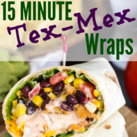 15 Minute Crispy Tex-Mex Chicken Wraps