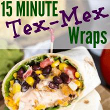 15 Minute Crispy Tex-Mex Chicken Wraps
