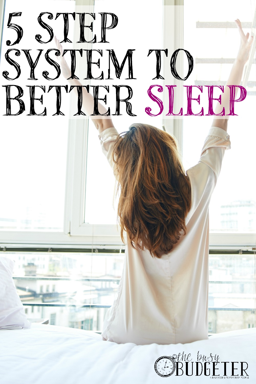 5 Step System to Better Sleep for Busy People. I pinned this last month and decided to try it and I'm shocked. I've struggled with managing my schedule and getting enough sleep for years. If I got 6 hours of sleep, I was lucky before. I was searching for a sleep schedule that would help and I found this. I'm on day 38 and feel AMAZING. I can't believe how much difference sleep makes in my life. Highly recommend!