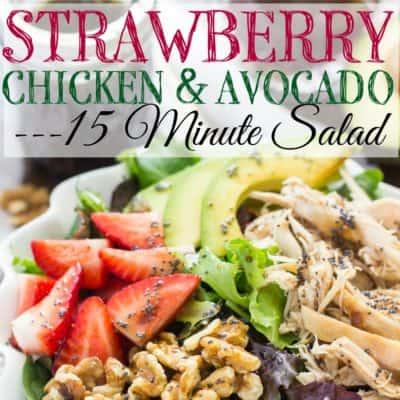 Strawberry Chicken Avocado Salad