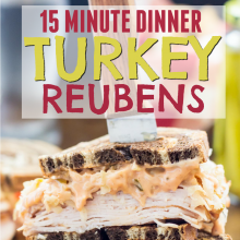 Quick & Easy Turkey Reubens