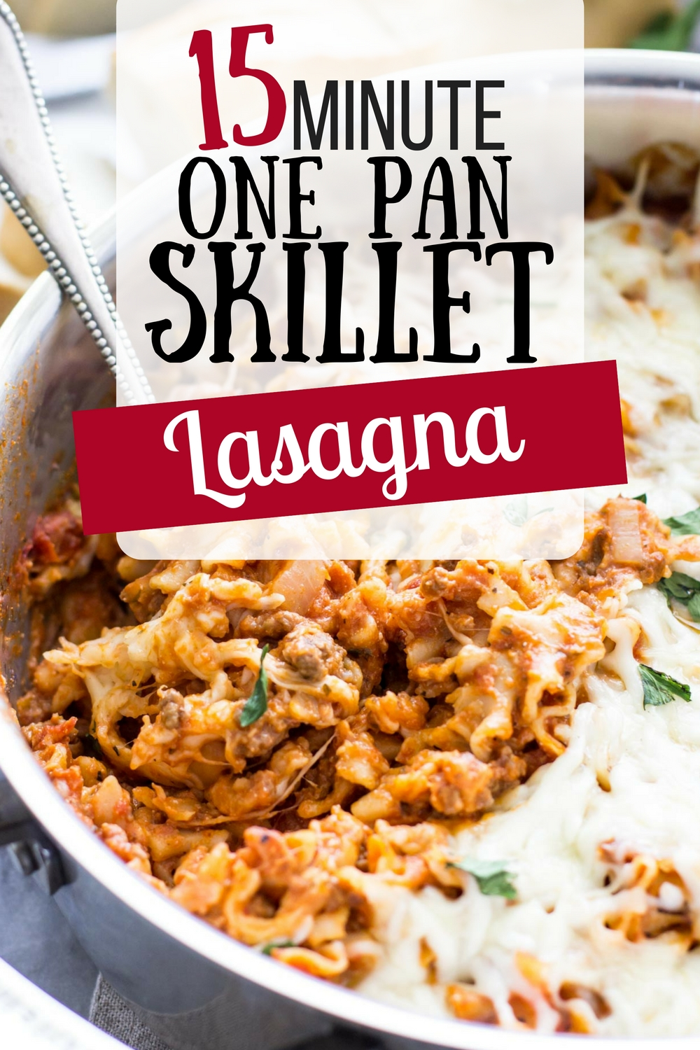 15 Minute One Pot Lasagna- This is amazing! My kids are super picky and yet they ate every last bite. This is a win for dinner.