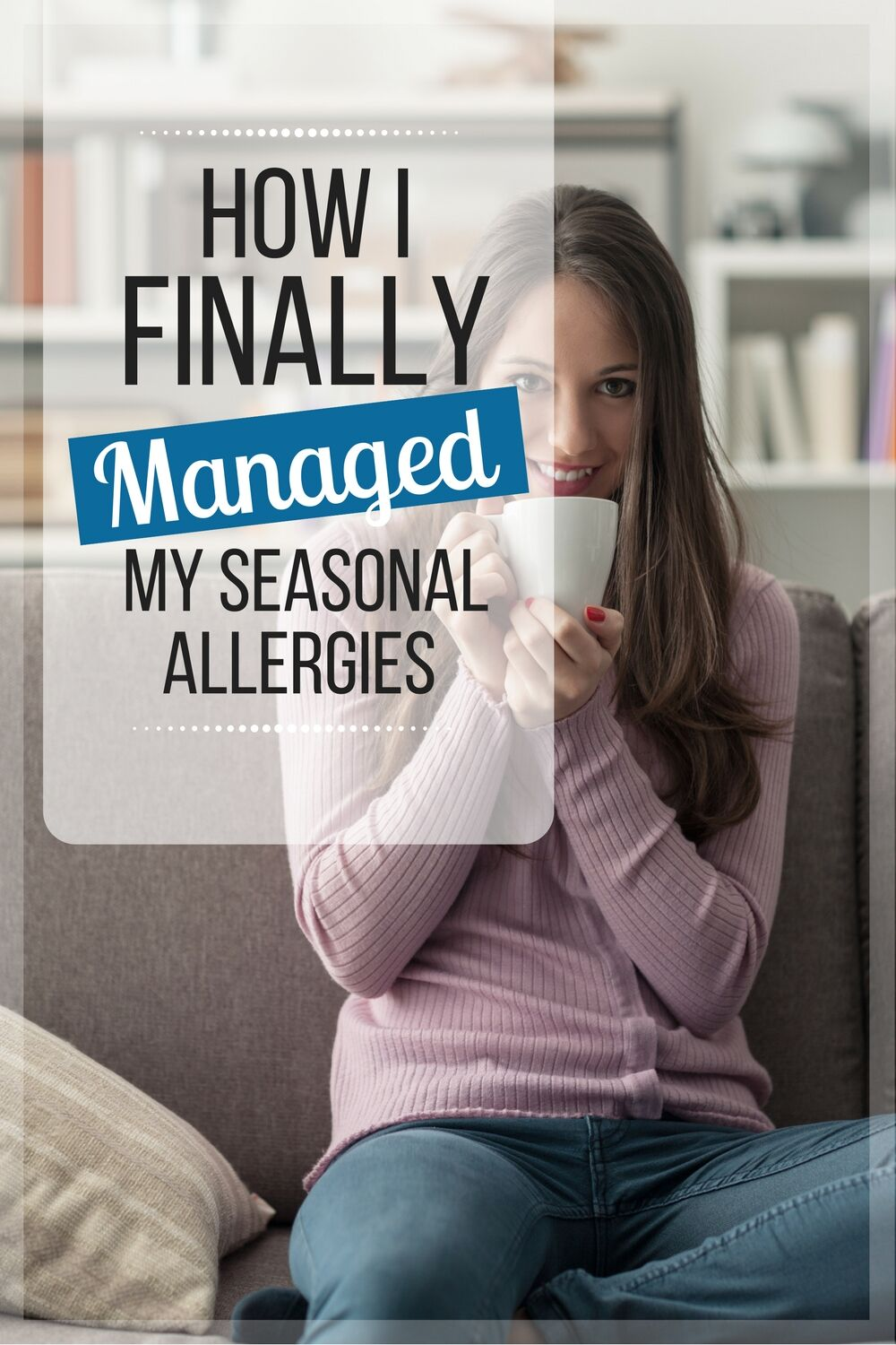 Seasonal Allergy Relief: I'm so grateful I came across this post - my allergies are unbearable some days! Hoping this might finally get me the relief I need.