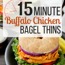 15 Minute Buffalo Chicken Bagel Thins