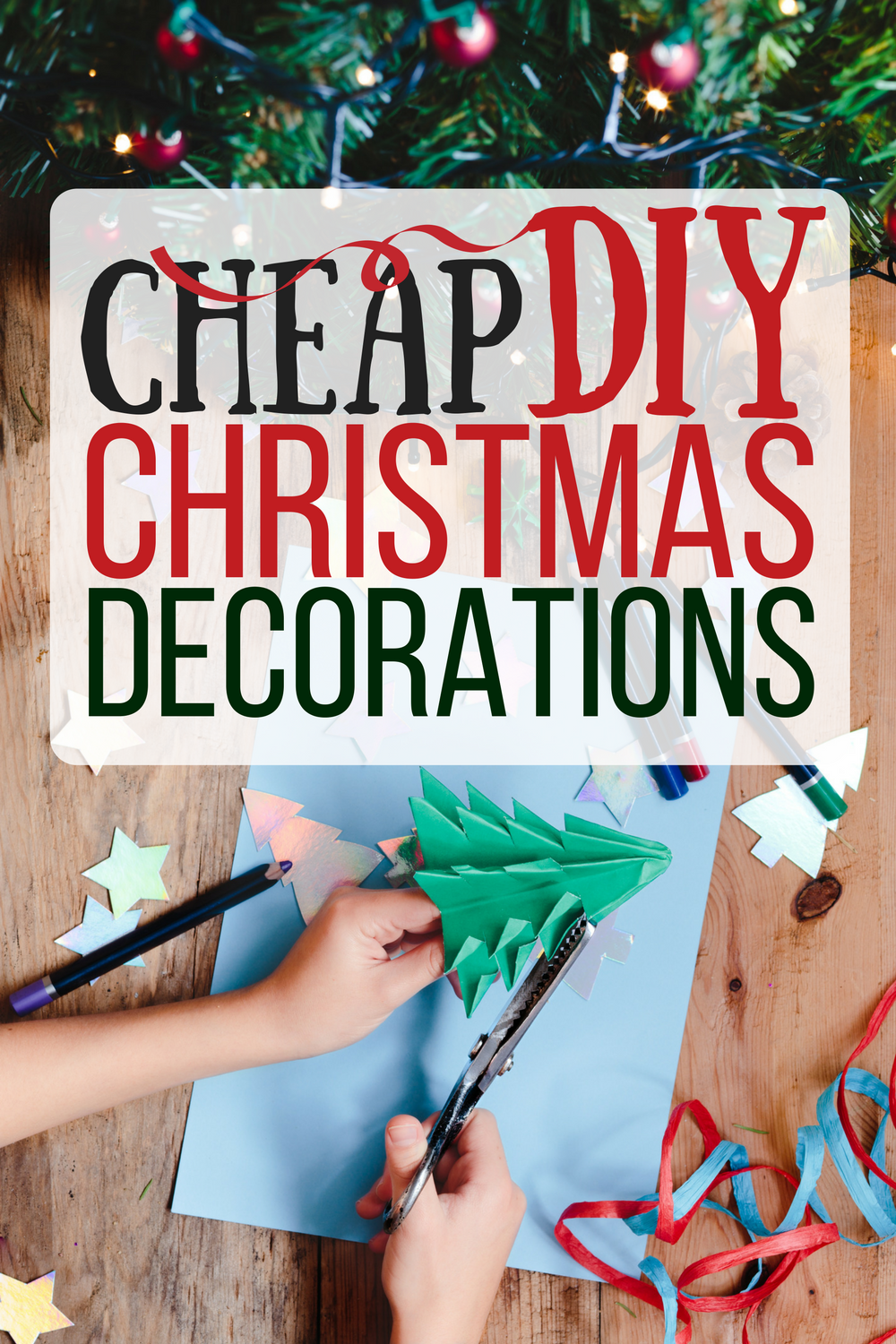 Cheap Easy Diy Christmas Decorations The Busy Budgeter