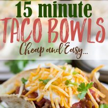 Cheap and Easy Taco Bowl Recipe