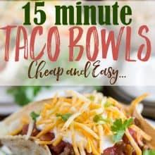 Cheap and Easy Taco Bowl Recipe