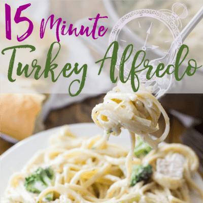 15 Minute Leftover Turkey Alfredo