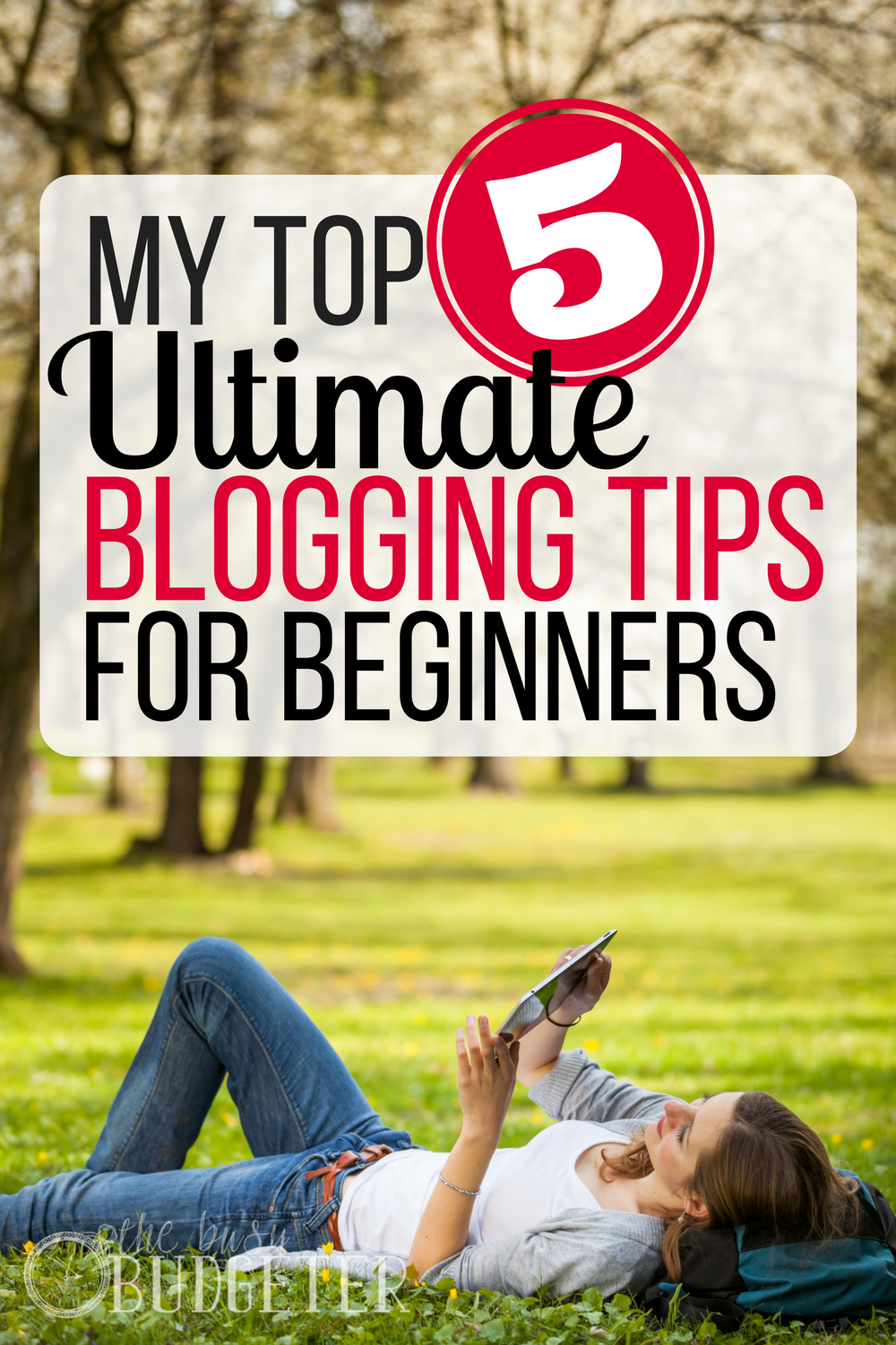 My Top 5 Ultimate Blogging Tips for Beginners. This was so helpful! I have been struggling with my blog. These tips gave me direction and easy to follow ideas!