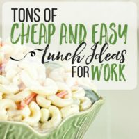 Cheap & Easy Lunch Ideas for Work