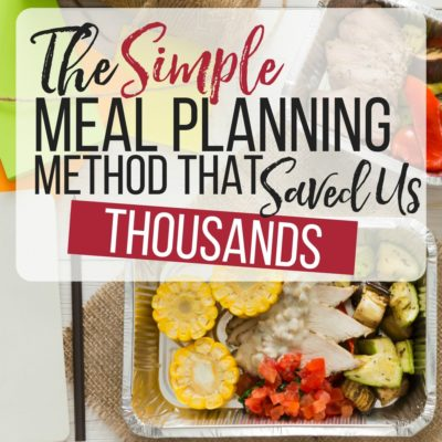 Save on Groceries with this Simple Meal Planning Method.