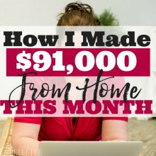 How I made $91,000 from home this month