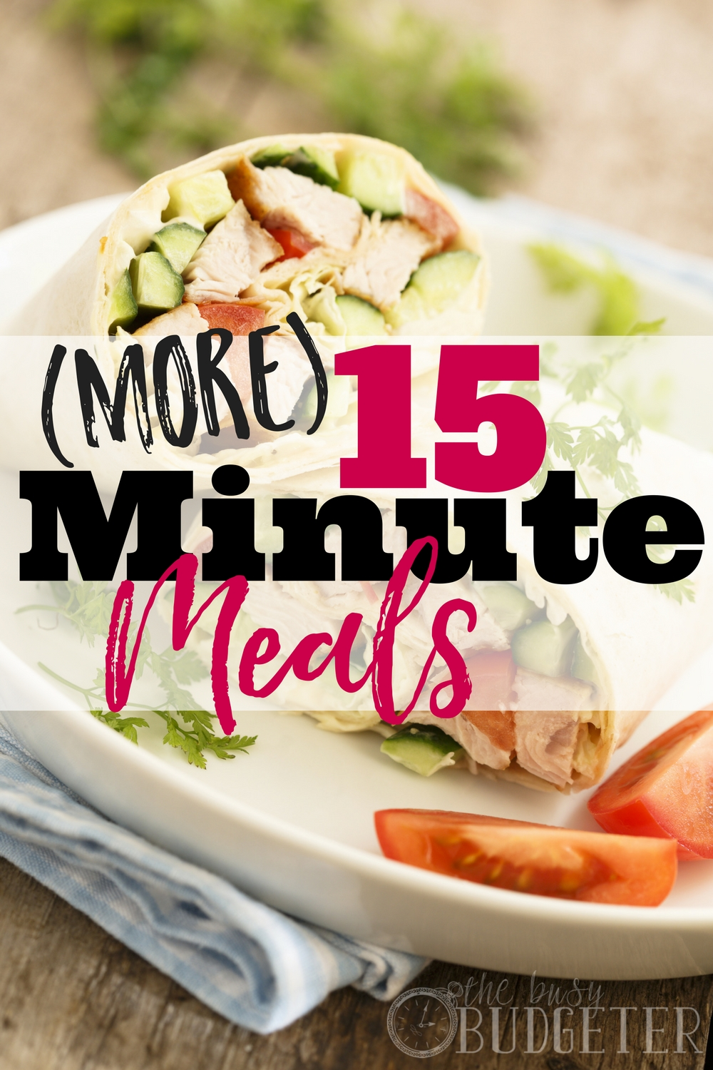 Not only are these quick and easy meals super yummy, but my kids LOVED them (and even the hubby approved!) If you are anything like me-- there are some days that you would PAY for someone to give you a list of awesome 15 minute meals! This is totally my new go-to list for dinner ideas!
