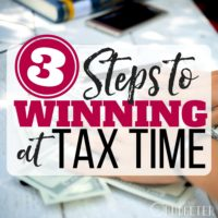 3 Steps to Winning at Tax Time.