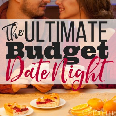 The Ultimate Budget Date Night