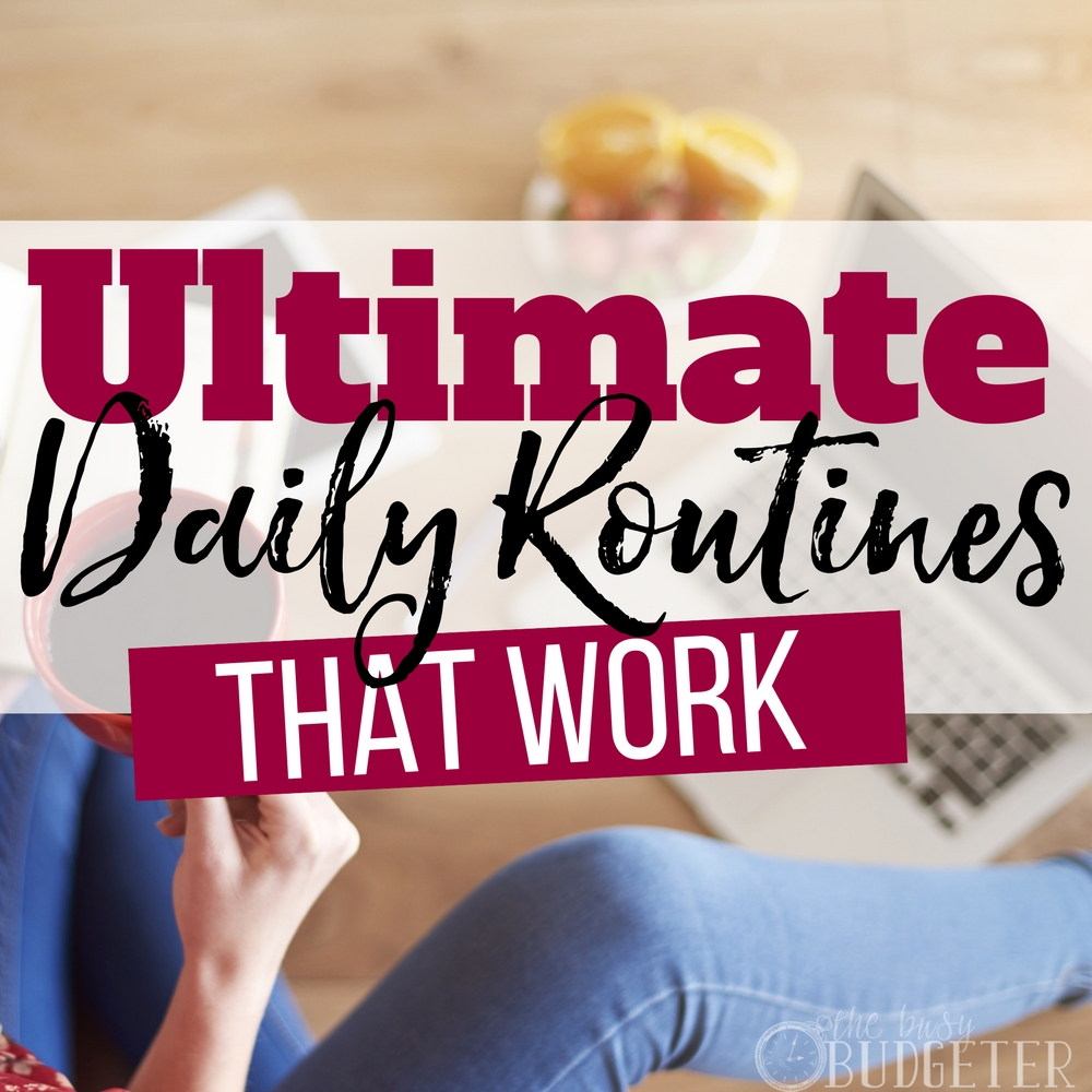 daily routines that WORK