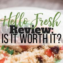 Hello Fresh Review: Is It Worth It?