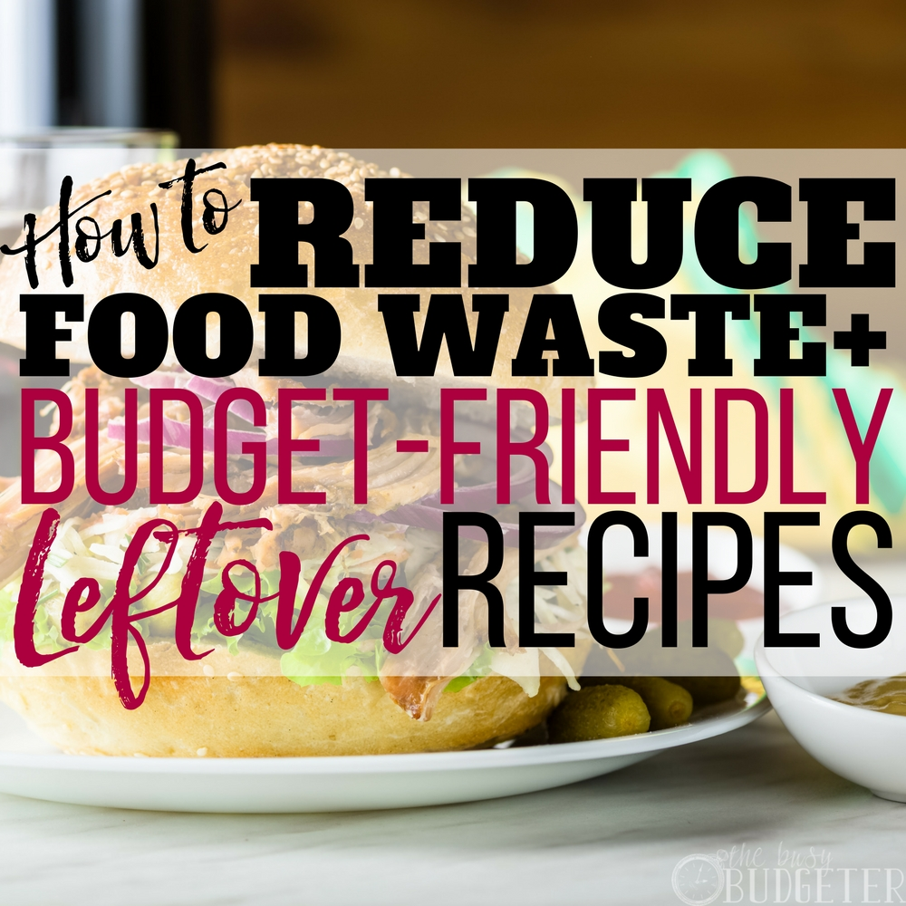 These ideas for how to reduce food waste by using leftovers are such a game changer for our grocery budget!! These recipes are easy to make, I always want ideas for how to use up leftovers, and BONUS-- I don't have to worry about what to make the kids for lunch!