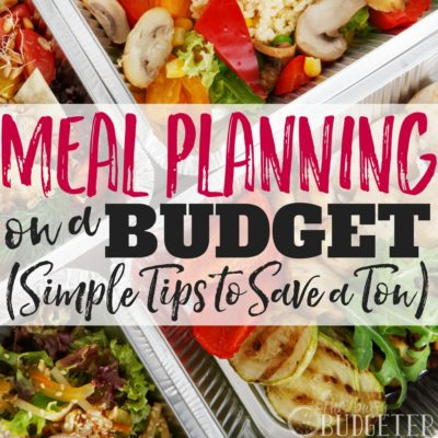 Meal Planning on a Budget: Simple Tips to Save a TON