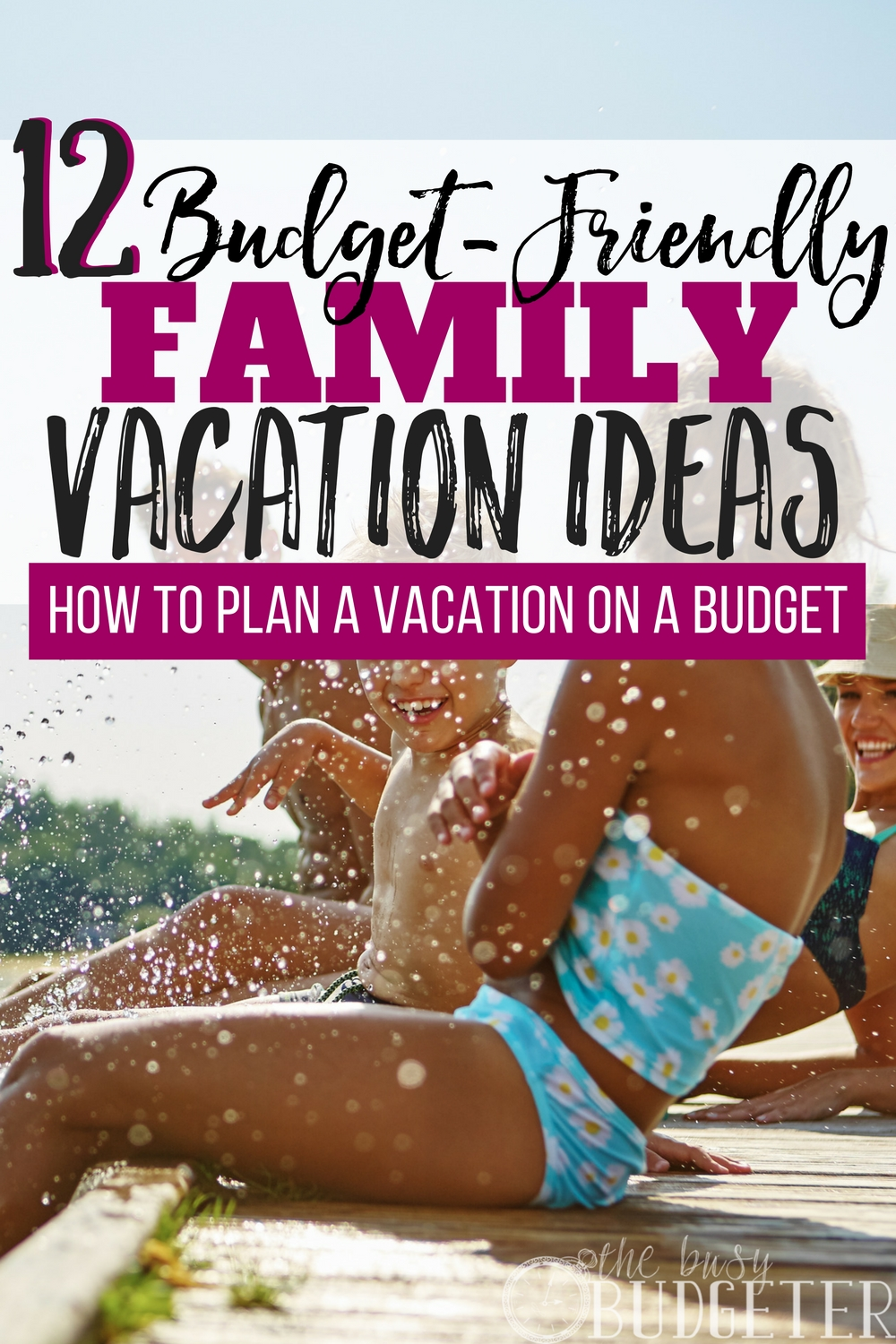 How To Plan A Vacation On A Budget Vacation Ideas Busy Budgeter - Budget vacations