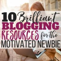 10 Brilliant Blogging Resources for the Motivated Newbie