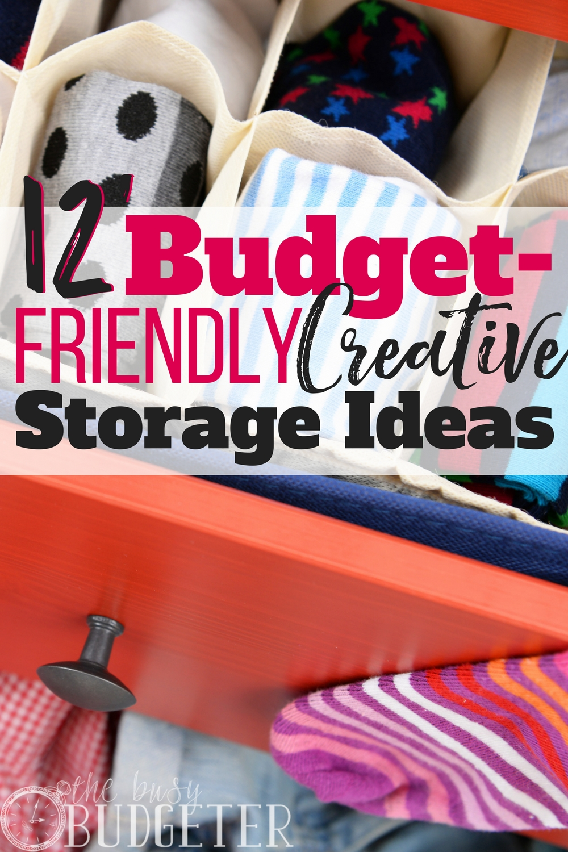 12 budget-friendly & creative storage ideas | busy budgeter