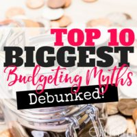 Top 10 Biggest Budgeting Myths: Debunked!