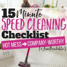15-Minute Speed Cleaning Checklist: From Hot Mess to Company-Worthy Home (+free printable!)