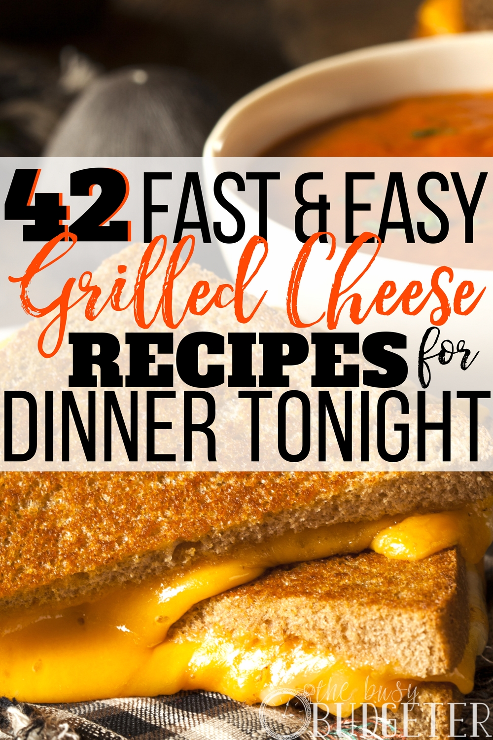 42 easy grilled cheese recipes for dinner tonight busy budgeter i literally had no idea there were this many ways to make so many easy grilled forumfinder Gallery