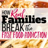 How Real Families Break the Fast Food Addiction