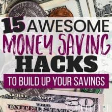 How to Build Savings: 15 Awesome Money Saving Hacks