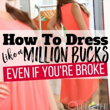 Style on a Budget: How to Dress Like a Million Bucks (Even if You're Broke)