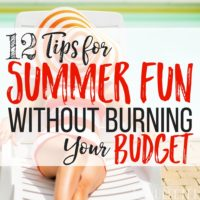 Summer Savings: 12 Tips to Keep your Budget from Burning Up