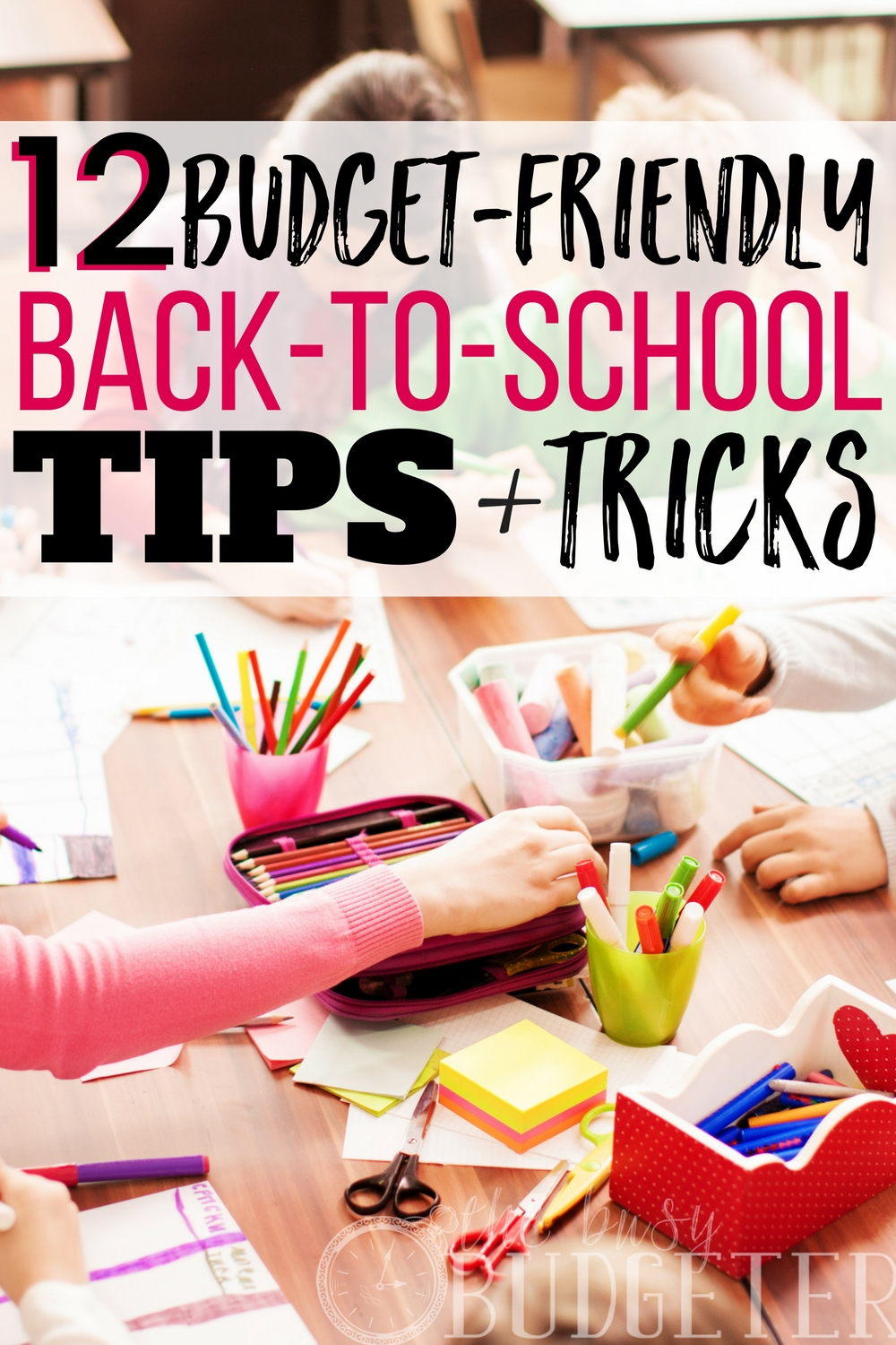 Back to school time never failed to crush our budget until I learned these amazing hacks for school supplies! These back-to-school tips and tricks actually work and help us save money!