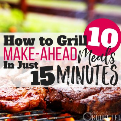 15 Mins on the Grill Now = 10+ Make-Ahead Meals: Easy Protein!
