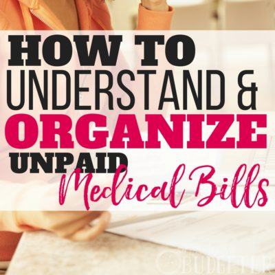 How to Understand & Organize Unpaid Medical Bills in 5 Steps