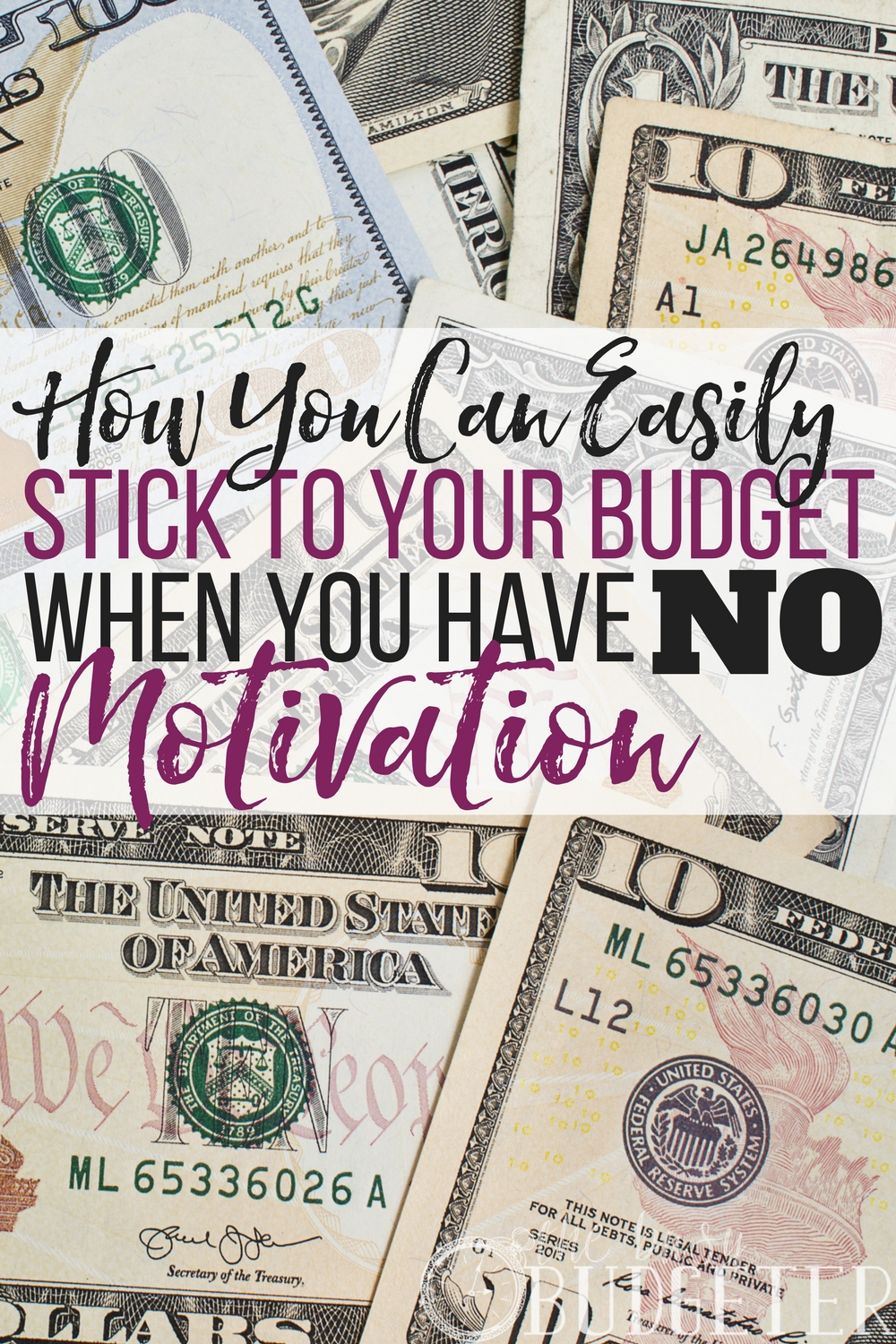 sticking to a budget when your motivation is zapped busy budgeter