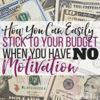 Sticking to a Budget When Your Motivation is Zapped: 6 Steps to Success